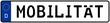 spkw51 SignPersonenKraftWagen spkw - Schrift: Mobilität - Kennzeichen: Autokennzeichen / Nummernschild - (Original-Verhältnis 520 X 110 mm) - banner xxl g5928