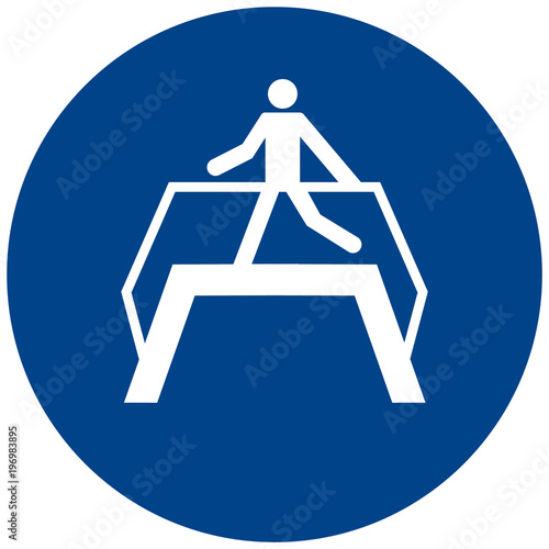 Valokuva Use footbridge sign
