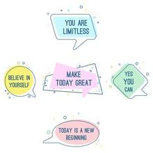Set Of Motto Sayings Believe I...