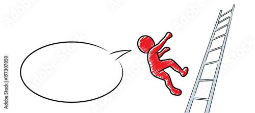 Valokuva  Rotes Männchen fällt von einer Leiter mit Sprechblase / Schraffierte Vektor-Zeic