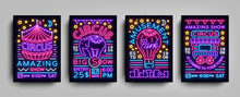 Circus Collection Of Posters Design Templates Neon Style. Circus Set Of Neon Signs, Tent, Elephant, Amusement Park, Light Banner, Neon Flyer, Advertising Of Circus Performances. Vector Illustration