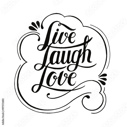 Photo  Illustration of Live Laugh Love
