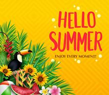 Hello Summer Enjoy Every Momen...