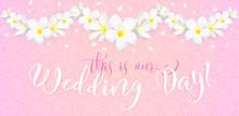 Wedding Day Vector Card Templa...