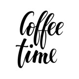 coffee time. Hand drawn brush pen lettering on isolated background. - 198162602