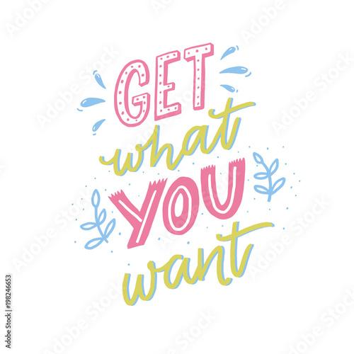 Fotografía  Get what you want