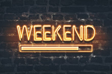 Weekend Loading Neon Sign On D...