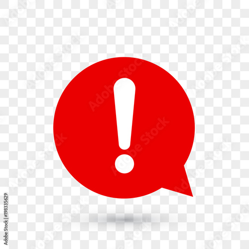 Obraz Exclamation mark for warning or attention vector icon in red chat bubble with shadow on transparent background - fototapety do salonu