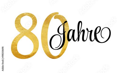 Fotografia  80 Jahre - Schriftzug in Gold