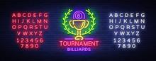 Billiards Tournament Logo Neon...