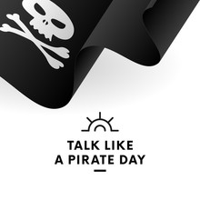 International Talk Like A Pirate Day. Pirate Flag. Jolly Roger Flag. Vector Illustration.