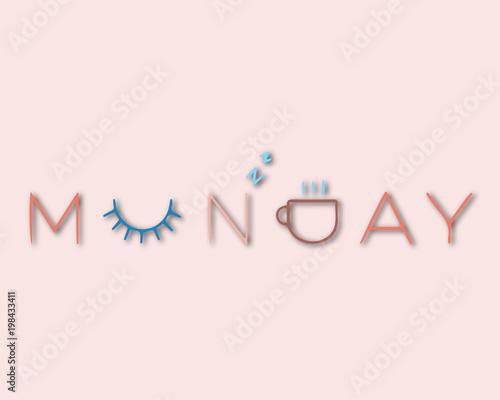 Staande foto Positive Typography Conceptual lettering Monday