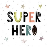 Super Hero cute hand drawn lettering with stars for print design. Vector illustration - 198646218