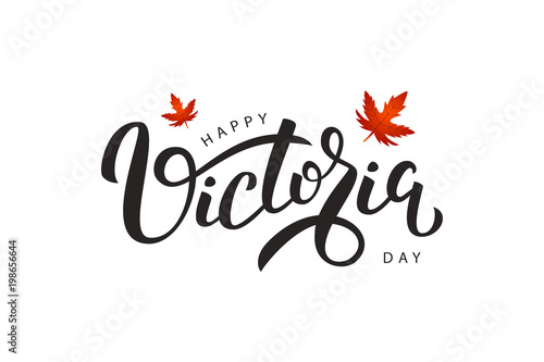 Obraz na plátně Vector isolated handwritten lettering for Victoria Day with realistic red maple leaves