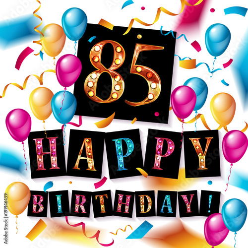 Fotografia  85 years anniversary, happy birthday