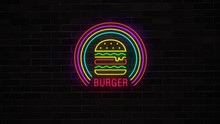 Neon Burger Sign Turning On, Glows And Lights Grunge On Brick Wall. Fast Food And Drinks Sign.
