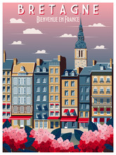 Retro Poster About Traveling To Brittany, France. Handmade Drawing Vector Illustration. Vintage Style. All Buildings - Customizable Different Objects.