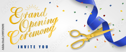Grand opening ceremony, invite you festive banner design with confetti and gold scissors cutting blue ribbon on white background Fototapete