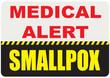 Sign Medical Alert - Smallpox