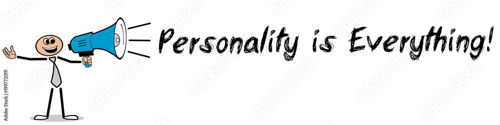 Fototapeta Personality is Everything!