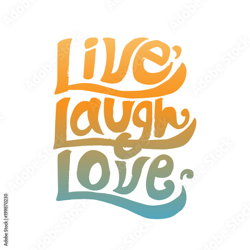 Live laugh love inspirational quote Wallpaper Mural