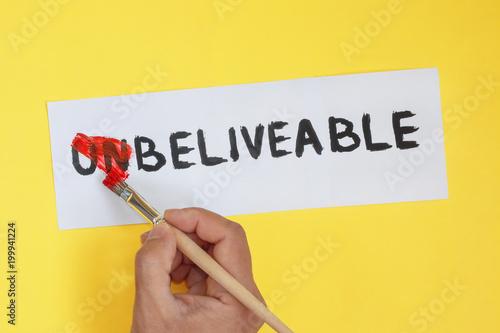 Fotografie, Obraz  unbeliveable is beliveable concept