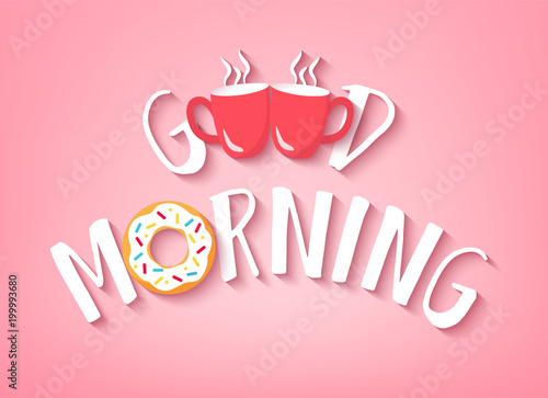 Fotomural Vector banner for Breakfast with text Good Morning, doughnut and two red cups of coffee on pink background