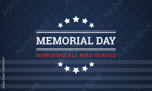 Memorial Day background - Honoring all who served banner vector illustration