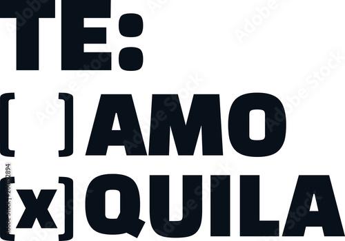 Fotografie, Obraz  Te amo or Tequila