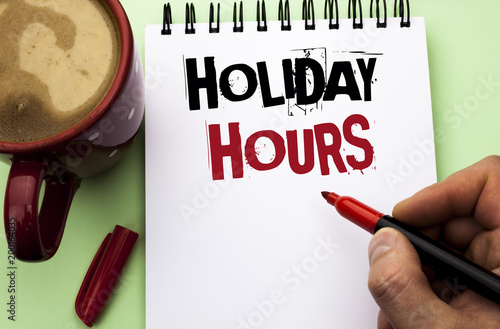 Valokuva  Word writing text Holiday Hours