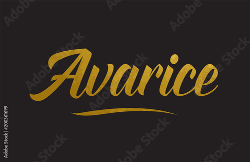 Photo Avarice gold word text illustration typography