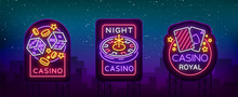 Casino Is A Set Of Neon Signs....