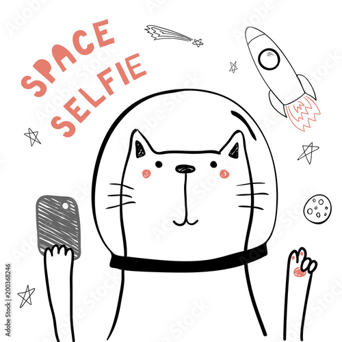 Printed kitchen splashbacks Illustrations Hand drawn portrait of a cute funny cat in space with a smart phone, taking selfie. Isolated objects on white background. Line drawing. Vector illustration. Design concept for children print.