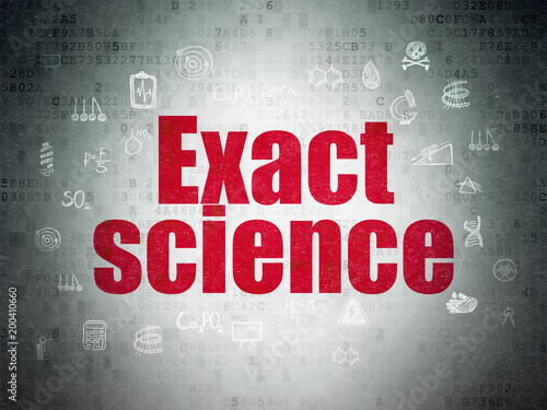 Science concept: Painted red text Exact Science on Digital Data