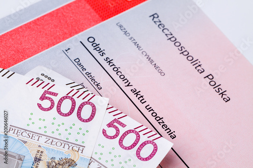 Fotografiet  Five hundred polish zloty on birth certificate, concept of polish social program named 500 plus