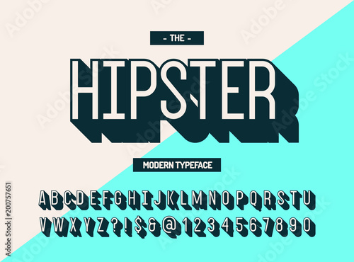 Obraz Hipster modern typeface 3d style. Cool font. Alphabet trend typography for party poster, t shirt, promotion, label, special offer. Vector Illustration 10 eps - fototapety do salonu