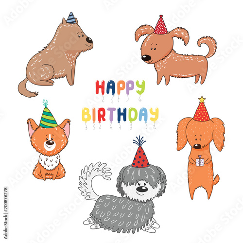 Hand Drawn Vector Illustration With Different Cute Funny Cartoon Dogs In Party Hats Text Happy Birthday Isolated Objects On White Background Design