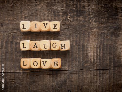 Photo  Live laugh love concept