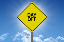 Day Off Sign On Blue Sky Backg...