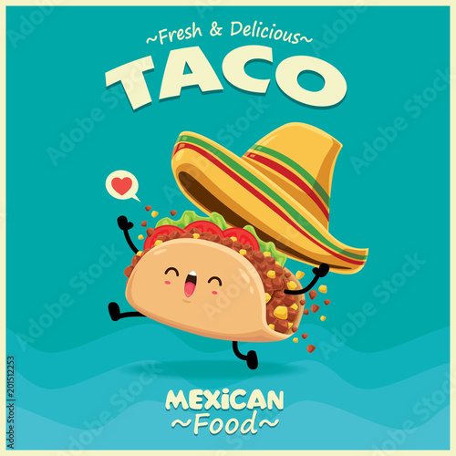 Fotografie, Obraz  Vintage Mexican food poster design with vector taco character.