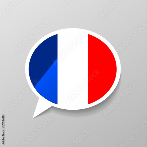 Obraz Bright glossy sticker in speech bubble shape with france flag, french language concept - fototapety do salonu