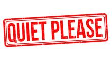 Quiet Please Grunge Rubber Stamp
