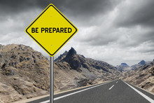 Be Prepared Highway Sign On St...