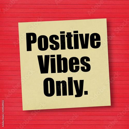 Fotografie, Obraz  Positive Vibes Only message good attitude concept