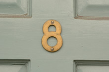 House Number 8 Sign On Door Painted Green