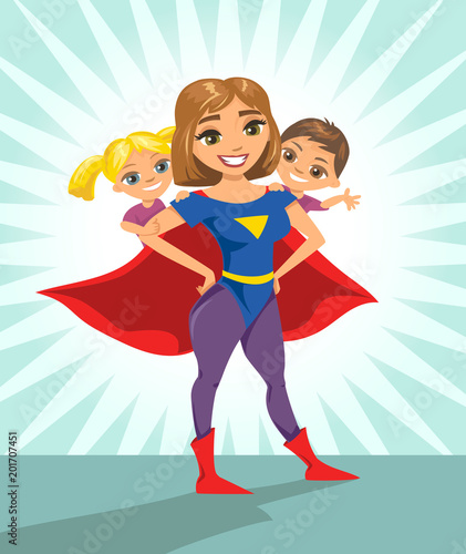 Poster Superheroes Super hero, super mom. Happy smiling super mother with her children. Vector illustration with isolated characters.