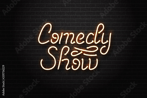 Fotografija  Vector realistic isolated neon sign of Comedy Show lettering logo for decoration and covering on the wall background