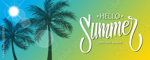 Hello Summer banner with hand drawn lettering text design. Sun and palm trees silhouette. Summertime background. Vector illustration.