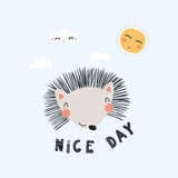 Hand drawn vector illustration of a cute funny hedgehog face, with sun, clouds, lettering quote Nice day. Isolated objects. Scandinavian style flat design. Concept for children print. - 202032453