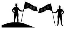 Silhouette Vector Of A Selfish Man Holds A Flag With The Word Ego